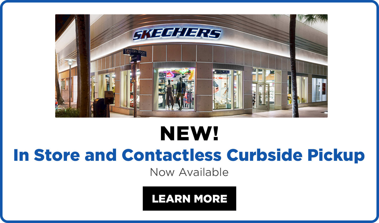New in store and contactless curbside pick up - now available in select stores - learn more